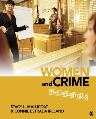 9781452217178: Women and Crime: The Essentials (Women in the Criminal Justice System)