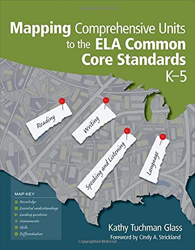 9781452217307: Mapping Comprehensive Units to the ELA Common Core Standards, K–5
