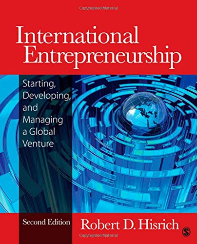International Entrepreneurship: Starting, Developing, and Managing a: Hisrich, Robert D.