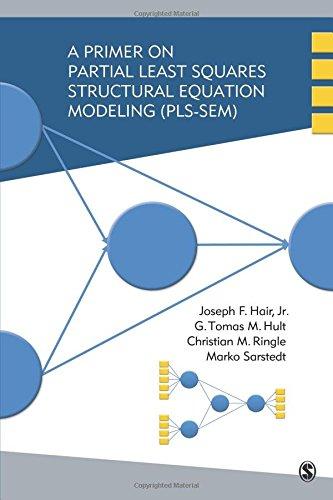 9781452217444: A Primer on Partial Least Squares Structural Equation Modeling (PLS-SEM)