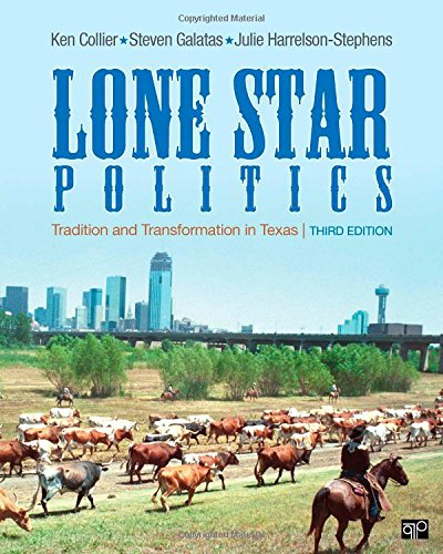 9781452217697: Lone Star Politics, 3rd Edition