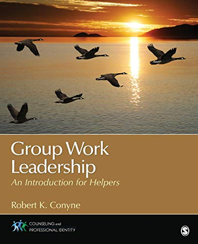 9781452217901: Group Work Leadership: An Introduction for Helpers (Counseling and Professional Identity)