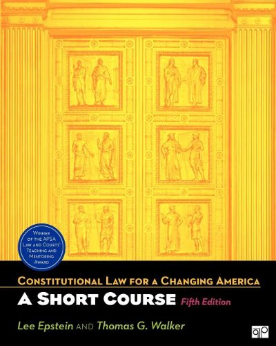 Constitutional Law for a Changing America: a: Epstein, Lee; Walker,