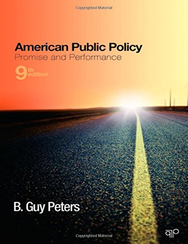 American Public Policy: Promise and Performance, 9th: Peters, B Guy