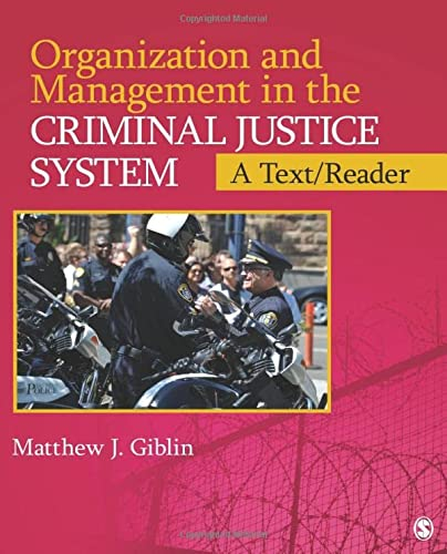 Organization and Management in the Criminal Justice