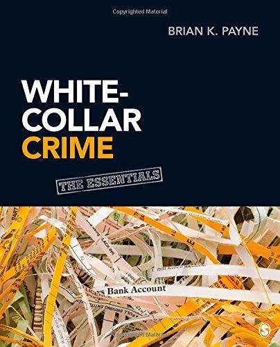 9781452219936: White-Collar Crime: The Essentials