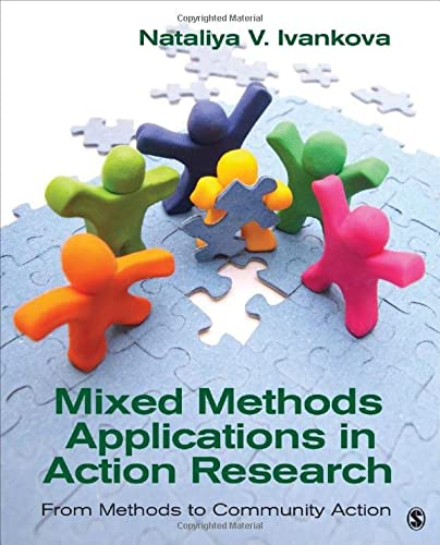 9781452220031: Mixed Methods Applications in Action Research: From Methods to Community Action
