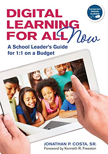 9781452220055: Digital Learning for All, Now: A School Leader′s Guide for 1:1 on a Budget