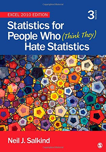 9781452225234: Statistics for People Who (Think They) Hate Statistics: Excel 2010 Edition