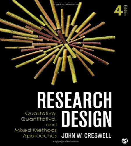 9781452226095: Research Design: Qualitative, Quantitative, and Mixed Methods Approaches