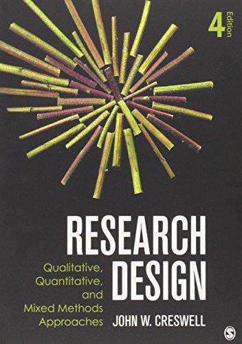 9781452226101: Research Design: Qualitative, Quantitative and Mixed Methods Approaches