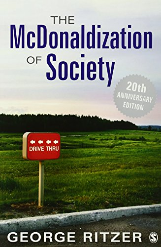 The McDonaldization of Society: 20th Anniversary Edition: George Ritzer