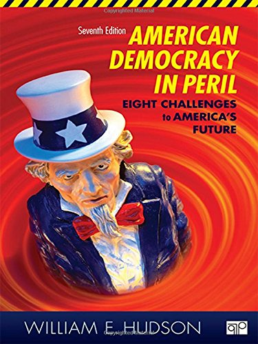 9781452226750: American Democracy in Peril: Eight Challenges to America's Future, 7th Edition