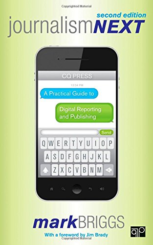 9781452227856: Journalism Next: A Practical Guide to Digital Reporting and Publishing