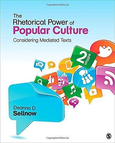 The Rhetorical Power of Popular Culture: Considering: Sellnow, Deanna D.
