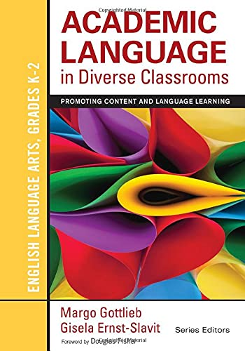 9781452234779: Academic Language in Diverse Classrooms: English Language Arts, Grades K-2: Promoting Content and Language Learning