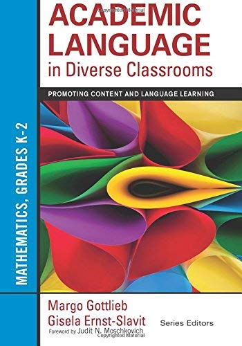 Academic Language in Diverse Classrooms: Mathematics, Grades K-2: Promoting Content and Language ...