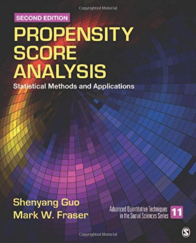 Propensity Score Analysis: Statistical Methods and Applications: Shenyang Guo, Mark