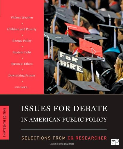 9781452239927: Issues for Debate in American Public Policy: Selections from CQ Researcher