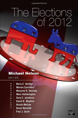 9781452239934: The Elections of 2012