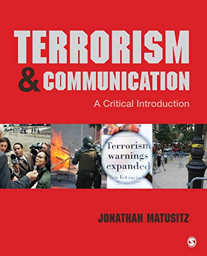 9781452240282: Terrorism and Communication: A Critical Introduction