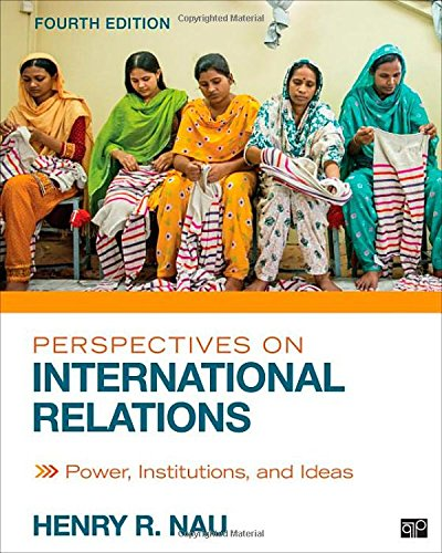 9781452241487: Perspectives on International Relations: Power, Institutions, and Ideas