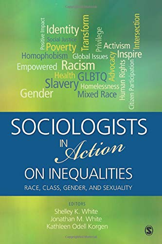 9781452242026: Sociologists in Action on Inequalities