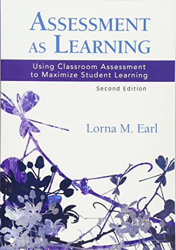 Download Assessment as Learning: Using Classroom Assessment to Maximize Student Learning