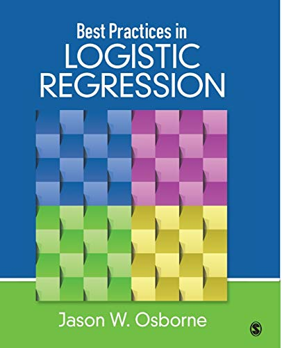 9781452244792: Best Practices in Logistic Regression