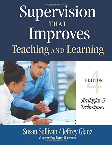 9781452255460: Supervision That Improves Teaching and Learning: Strategies and Techniques (Volume 4)