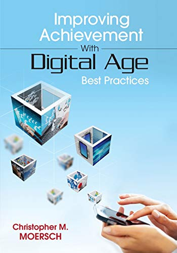 9781452255507: Improving Achievement With Digital Age Best Practices