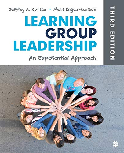 9781452256689: Learning Group Leadership: An Experiential Approach