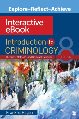 9781452256993: Introduction to Criminology Interactive eBook: Theories, Methods, and Criminal Behavior