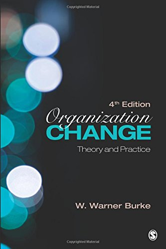9781452257235: Organization Change: Theory and Practice (Foundations for Organizational Science series)
