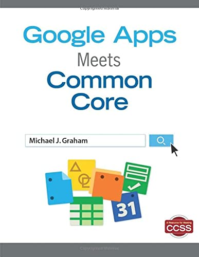 9781452257334: Google Apps Meets Common Core