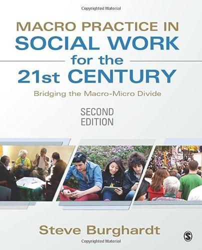 9781452257457: Macro Practice in Social Work for the 21st Century: Bridging the Macro-Micro Divide
