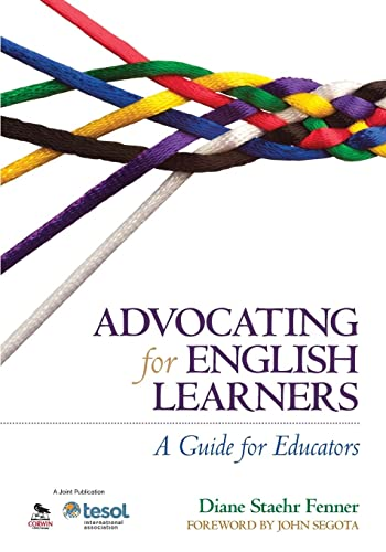 9781452257693: Advocating for English Learners: A Guide for Educators
