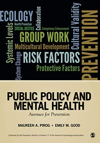 9781452258027: Public Policy and Mental Health: Avenues for Prevention (Prevention Practice Kit)