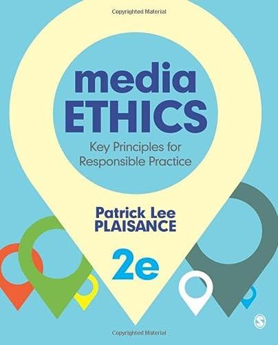 9781452258089: Media Ethics: Key Principles for Responsible Practice (Volume 2)