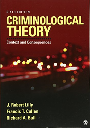 9781452258164: Criminological Theory: Context and Consequences