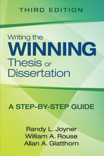 9781452258782: Writing the Winning Thesis or Dissertation: A Step-by-Step Guide (Volume 3)