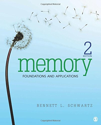 Memory: Foundations and Applications: Schwartz, Bennett L.