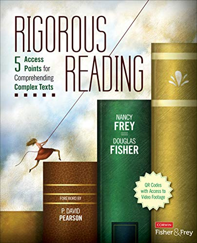 9781452268132: Rigorous Reading: 5 Access Points for Comprehending Complex Texts (Corwin Literacy)