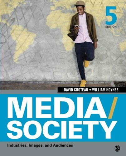 9781452268378: Media/Society: Industries, Images, and Audiences