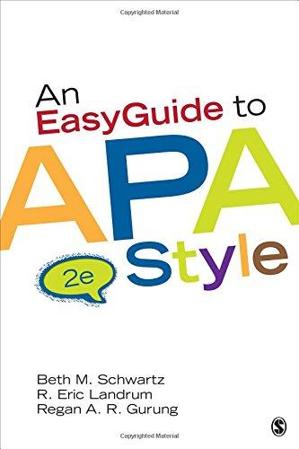 An EasyGuide to APA Style (EasyGuide Series): Gurung, Regan A.