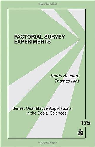 9781452274188: Factorial Survey Experiments: 175 (Quantitative Applications in the Social Sciences)