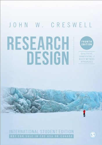 9781452274614: Research Design (International Student Edition): Qualitative, Quantitative, and Mixed Methods Approaches