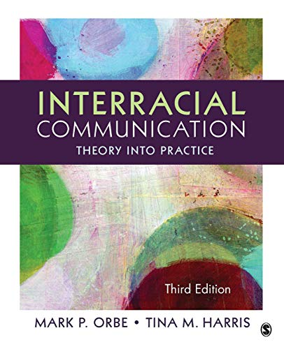 9781452275710: Interracial Communication: Theory Into Practice (Volume 3)