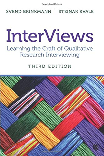 9781452275727: InterViews: Learning the Craft of Qualitative Research Interviewing