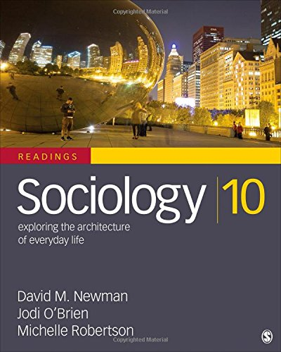 Sociology, Exploring the Architecture of Everyday Life: